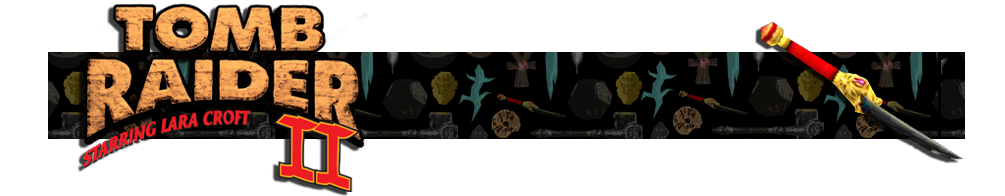 A banner with a collage of artifacts from Tomb Raider games in the background. The Tomb Raider II logo is on the left and on the right is a render of the Dagger of Xi'an artifact.