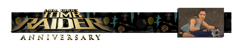 A banner with the Tomb Raider Anniversary logo on the left. There are various artifacts in the background of the banner. On the right is an image of a motorcycle from Tomb Raider Anniversary.