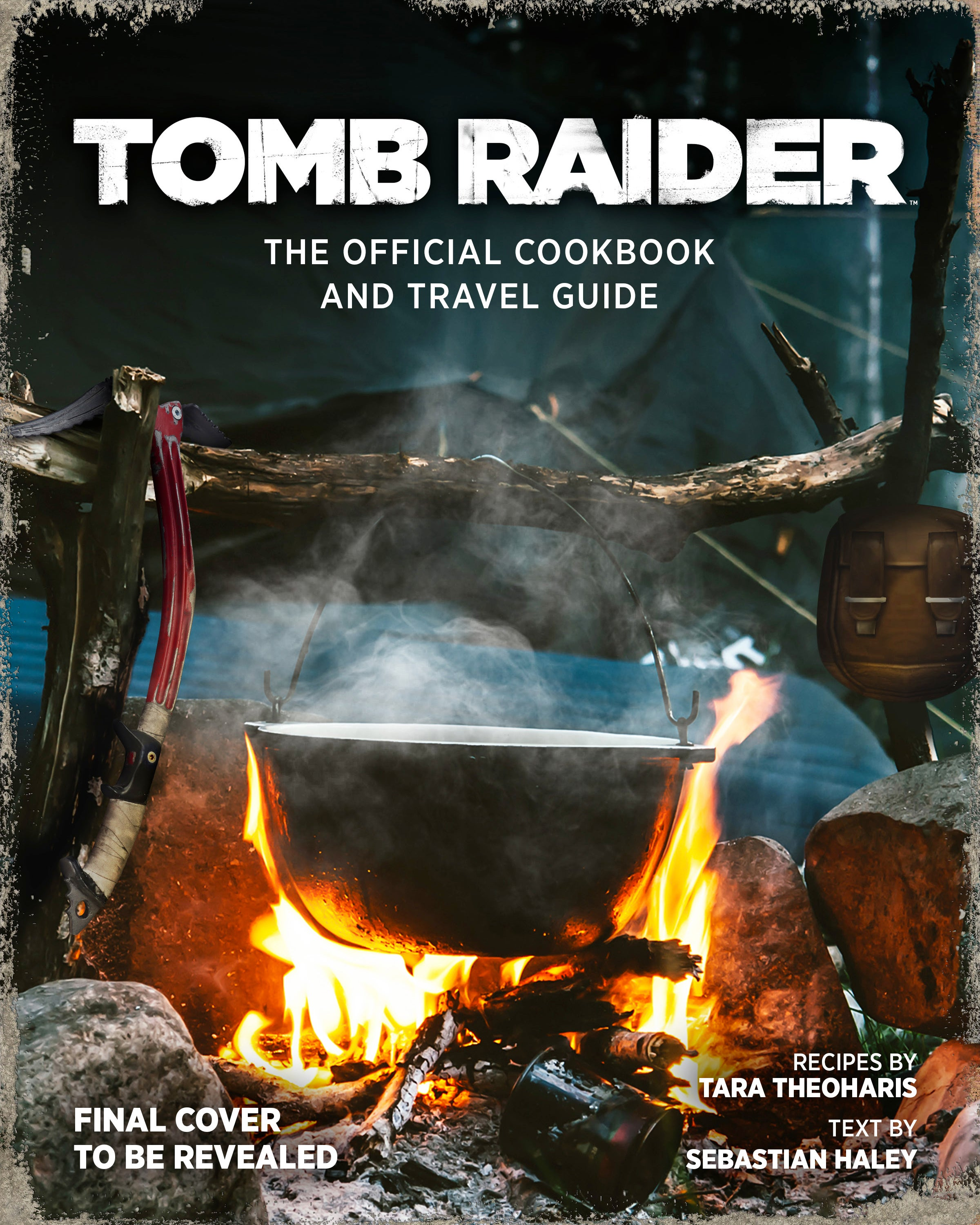 A graphic of the front cover of the upcoming Tomb Raider cookbook and travel guide