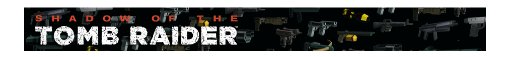 A banner featuring a collage of Tomb Raider weapons and the Shadow of the Tomb Raider logo on the left side.
