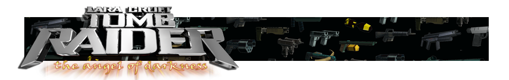 A banner featuring a collage of Tomb Raider weapons and the Tomb Raider Angel of Darkness logo on the left side.