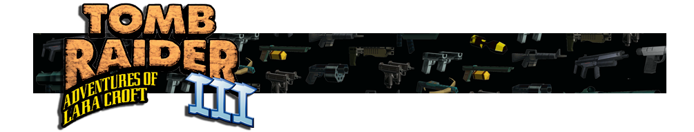 A banner featuring a collage of Tomb Raider weapons and the Tomb Raider III logo on the left side.