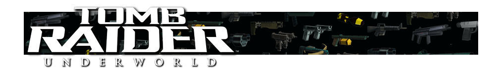 A banner featuring a collage of Tomb Raider weapons and the Tomb Raider Underworld logo on the left side.
