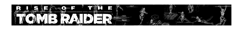 A banner with the Rise of the Tomb Raider logo and various Renders of Lara Croft poses
