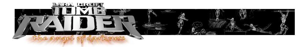 A banner with the Tomb Raider Angel of Darkness logo and various Renders of Lara Croft poses