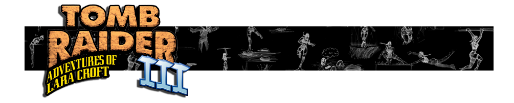 A banner with the Tomb Raider III logo and various Renders of Lara Croft poses