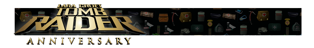 A banner with different gear icons from Tomb Raider games faded in the background. The Tomb Raider Anniversary logo is on the left.