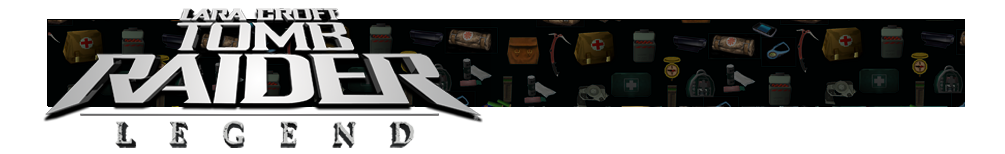 A banner with different gear icons from Tomb Raider games faded in the background. The Tomb Raider Legend logo is on the left.