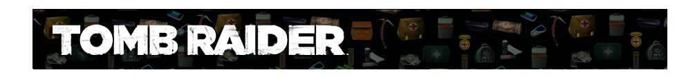 A banner with different gear icons from Tomb Raider games faded in the background. The Tomb Raide (2013) logo is on the left.