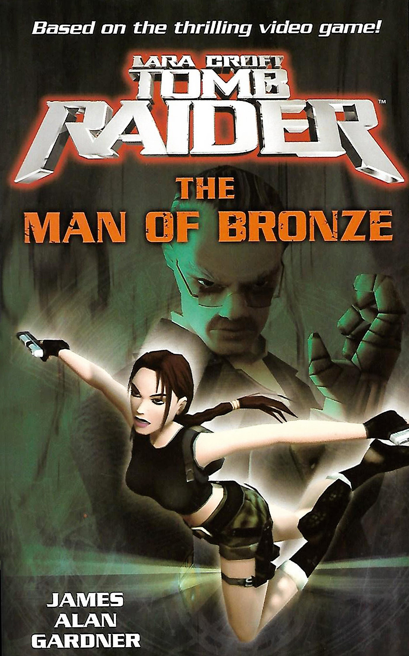 The front cover of novel Lara Croft Tomb Raider: The Man of Bronze