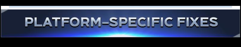 Platform-Specific Fixes