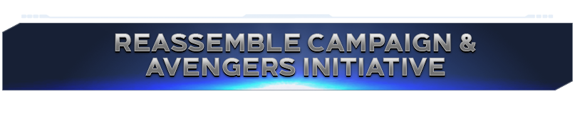 Reassemble Campaign AVENGERS Initiative