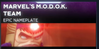 """Marvel's MODOK Team Epic Nameplate"""